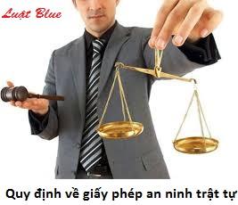 Quy định về giấy phép an ninh trật tự (nguồn internet)