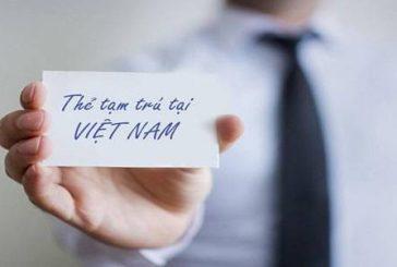 Thẻ tạm trú cho người nước ngoài tại Nghệ An
